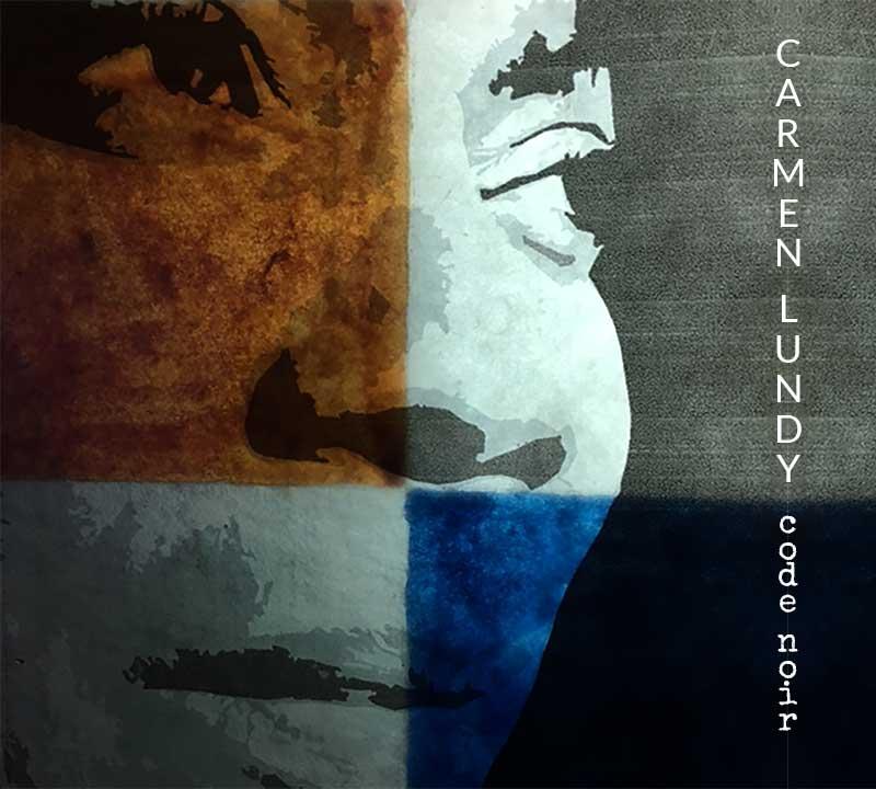 Carmen Lundy - Code Noir