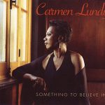 Something To Believe In Sheet Music by Carmen Lundy